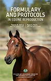 Formulary and Protocols in Equine Reproduction
